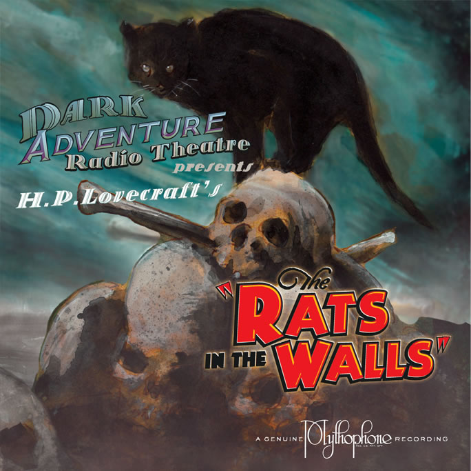 Dark Adventure Radio Theatre: The Rats in the Walls (1 CD)