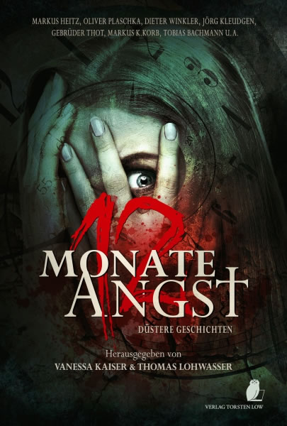 12 Monate Angst - Hrsg: Vanessa Kaiser & Thomas Lohwasser