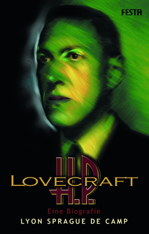 H.P. Lovecraft - Eine Biografie - Autor: Lyon Sprague de Camp