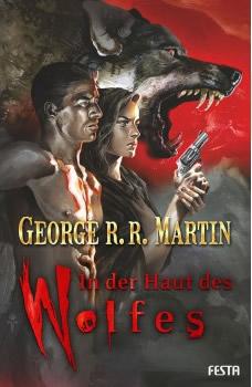In der Haut des Wolfes - Autor: George R.R. Martin