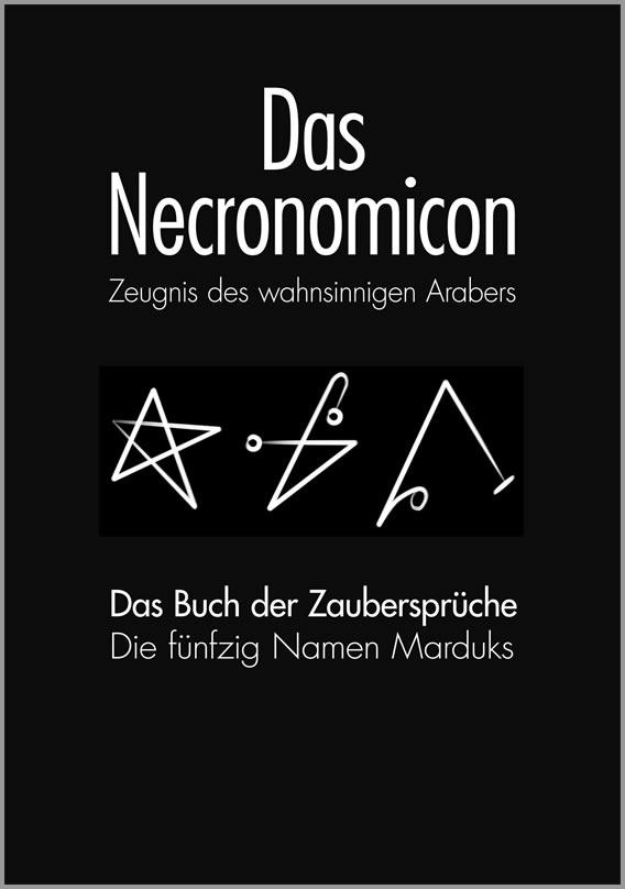 Das Necronomicon - Das Buch der Zaubersprüche (Deutsch)