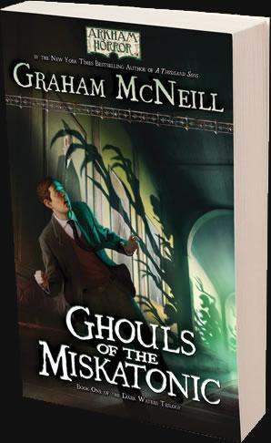 The Dark Waters 1/3: Ghouls of the Miskatonic (Arkham Horror Novel)