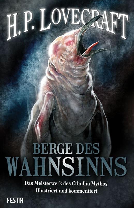 Berge des Wahnsinns - Autor: H.P. Lovecraft - Illustriert und kommentiert