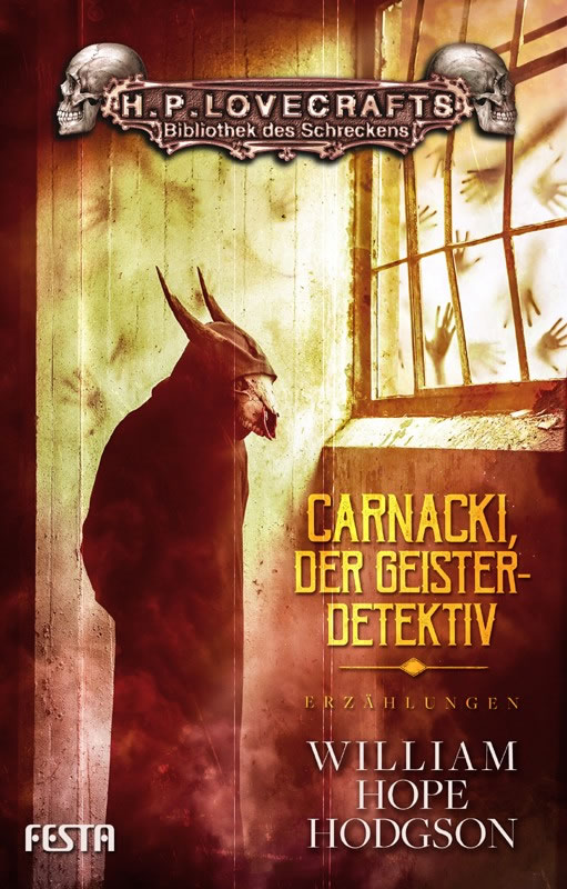 Carnacki, der Geisterdetektiv - Autor: William Hope Hodgson