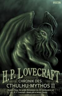 Chronik des Cthulhu-Mythos II - Autor: H. P. Lovecraft
