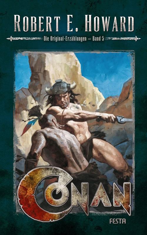 Conan - Band 5 (Hardcover) - Autor: Robert E. Howard