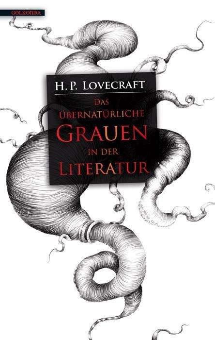 H.P. Lovecraft: Das übernatürliche Grauen in der Literatur