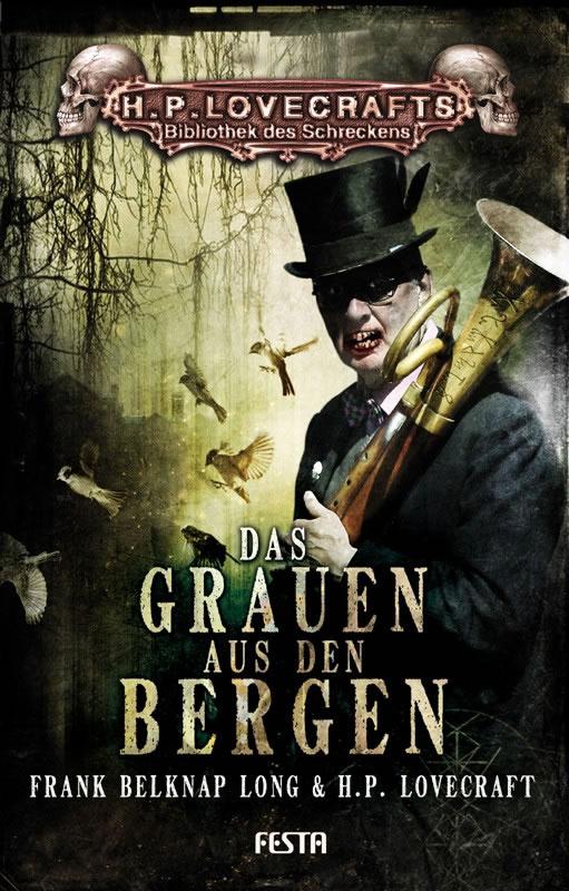Das Grauen aus den Bergen - Autoren: Frank Belknap Long & H.P. Lovecraft