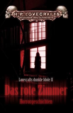 Das rote Zimmer - Lovecrafts dunkle Idole 2 (Sammlerstück)