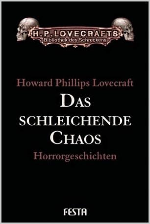 Das schleichende Chaos - H.P. Lovecraft Gesammelte Werke: Band 3