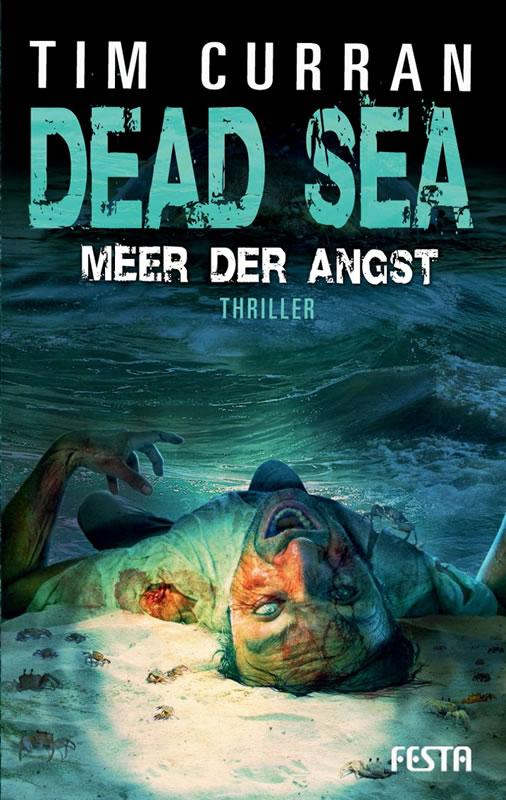 Dead Sea - Meer der Angst - Autor: Tim Curran