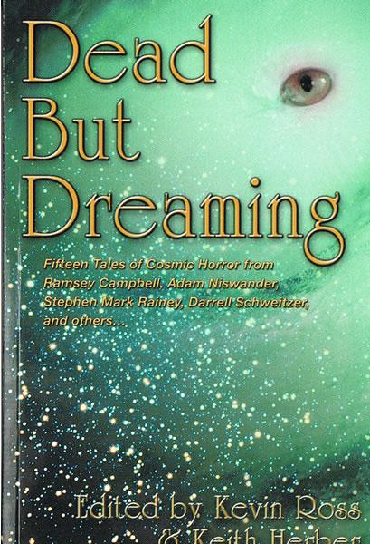 Dead But Dreaming - Fifteen Tales of Cosmic Horror