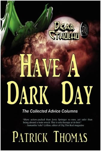 Dear Cthulhu: Have a Dark Day (englisch)