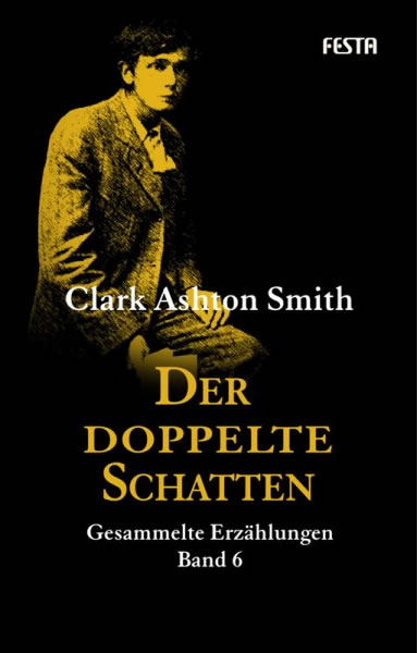 Der Doppelte Schatten  - Autor: Clark Ashton Smith