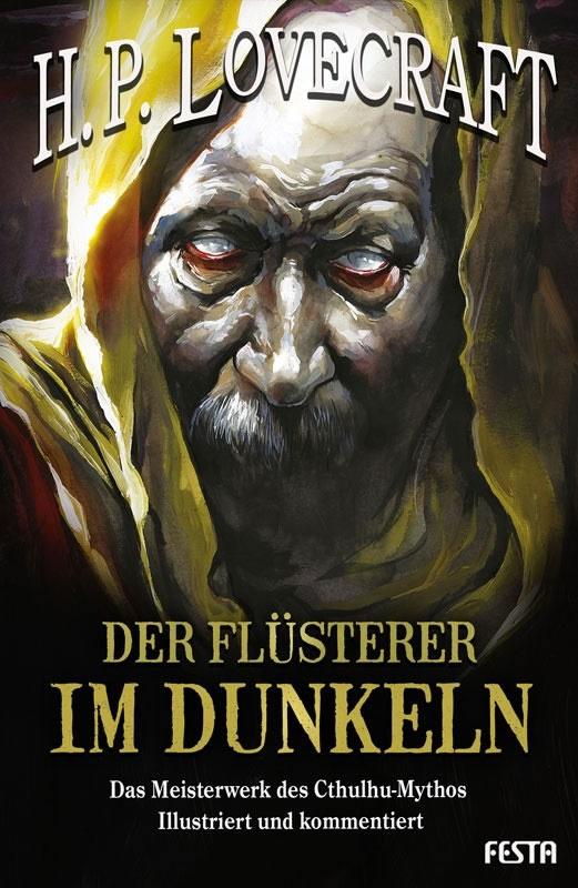 Der Flüsterer im Dunkeln - Autor: H.P. Lovecraft - Illustriert und kommentiert