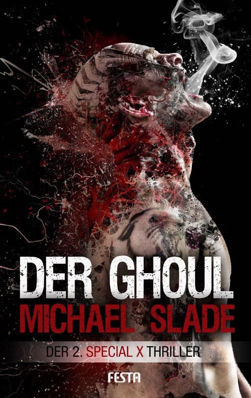 Der Ghoul - Der 2. SPECIAL X Thriller - Autor: Michael Slade