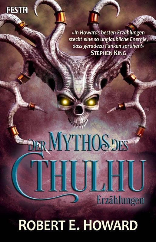 Der Mythos des Cthulhu - Erzählungen - Robert E. Howard