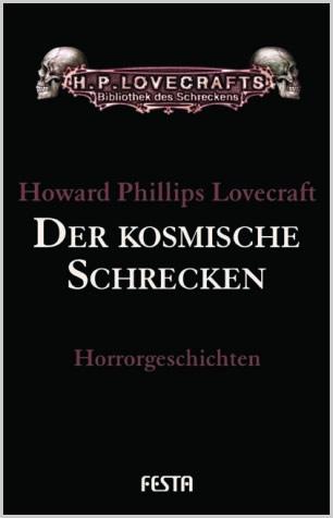 Der kosmische Schrecken - H.P. Lovecraft Gesammelte Werke: Band 1