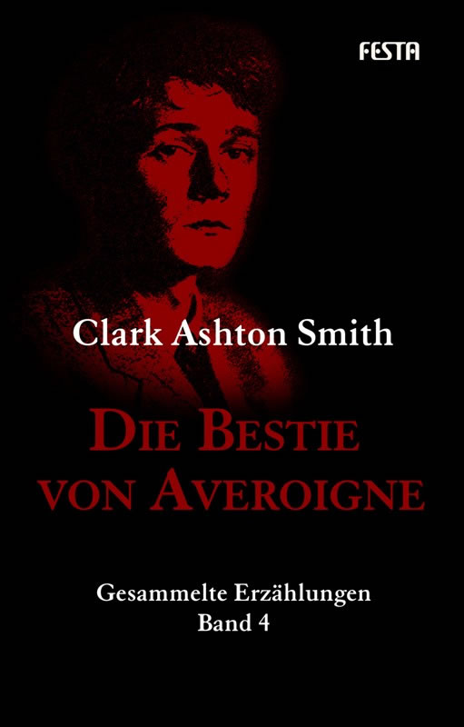 Die Bestie von Averoigne  - Autor: Clark Ashton Smith