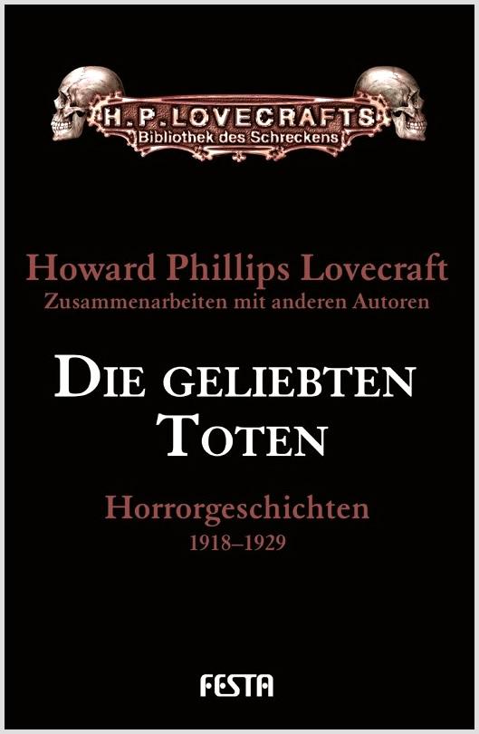 Die geliebten Toten - Autor: H.P. Lovecraft u.a.
