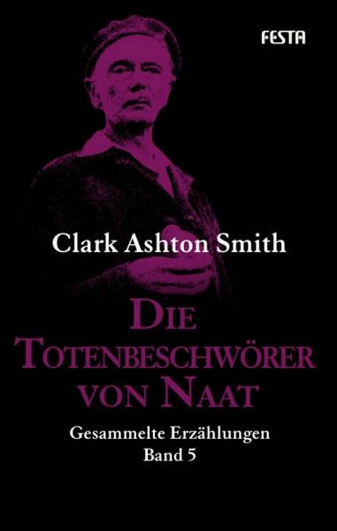 Die Totenbeschwörer von Naat  - Autor: Clark Ashton Smith