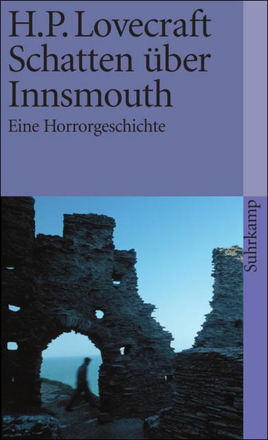 H.P. Lovecraft: Schatten über Innsmouth - Eine Horrorgeschichte