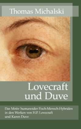 Lovecraft und Duve - Autor: Thomas Michalski