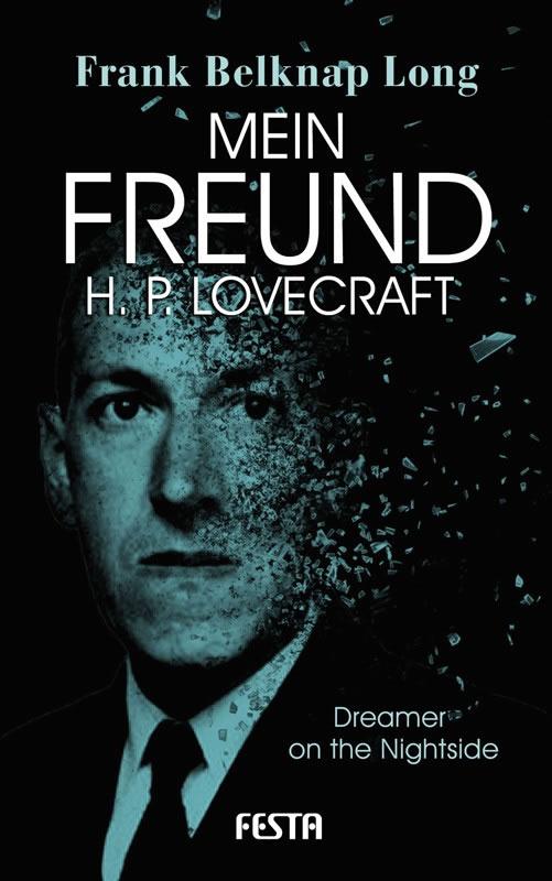 Mein Freund H. P. Lovecraft - Autor: Frank Belknap Long