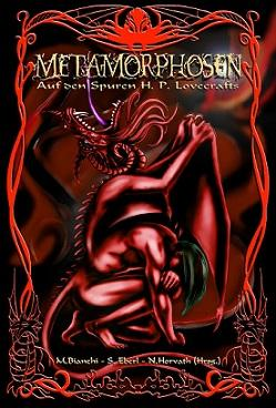 Metamorphosen - Auf den Spuren H. P. Lovecrafts