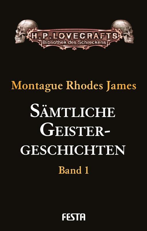 Sämtliche Geistergeschichten - Band 1 - Autor: Montague Rhodes James