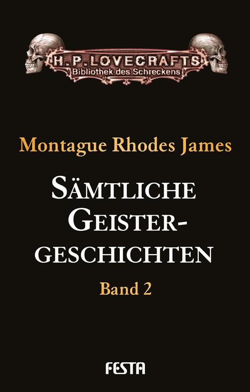 Sämtliche Geistergeschichten - Band 2 - Autor: Montague Rhodes James