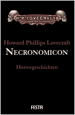 Necronomicon - H.P. Lovecraft Gesammelte Werke: Band 4