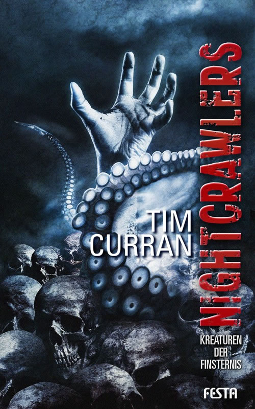 Nightcrawlers - Kreaturen der Finsternis - Autor: Tim Curran