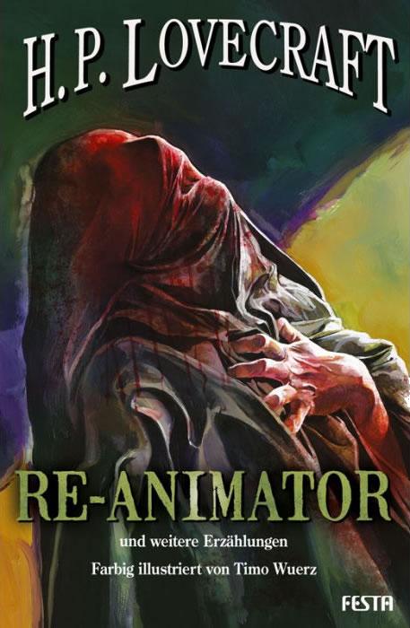 Re-Animator - und weitere Erzählungen illustriert