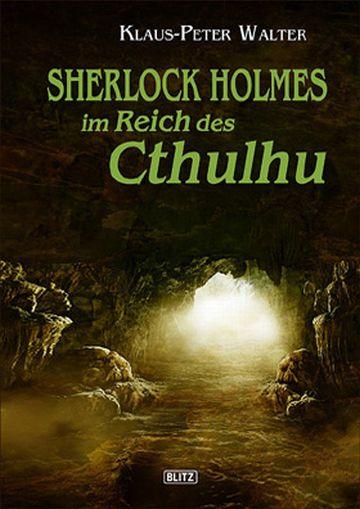 Sherlock Holmes im Reich des Cthulhu