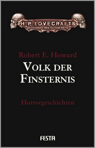 Volk der Finsternis - HORRORGESCHICHTEN BAND 1 - Autor: Robert E. Howard