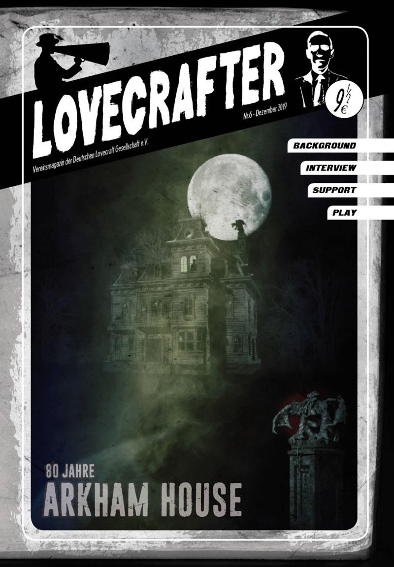 Lovecrafter Nr.6 - Dezember 2019 (Das Vereinsmagazin der Deutschen Lovecraft Gesellschaft)