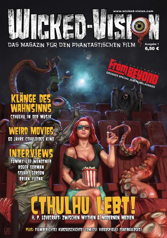 Wicked-Vision Nr.1 - Cthulhu lebt! - H. P. Lovecraft zwischen Mythen & modernen Medienl