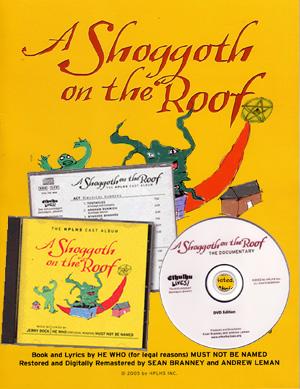 A Shoggoth on the Roof (DVD + CD + Songbook) - Eine Parodie auf <i>Cthulhu</i> und das Musical <i>Fiddler on the Roof</i>