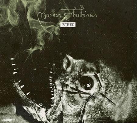 ETHER von Musica Cthulhiana (Musik - 1CD)