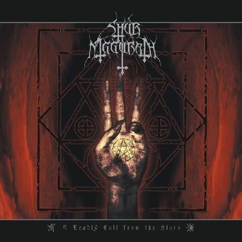 Shub Niggurath (Metal) - A Deadly Call From The Stars -  (1 CD)