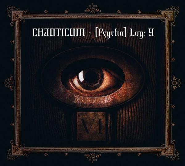 Chaoticum: [Psycho] Log: Y (1 CD) - auf 500 Stück limitiertes Digipak