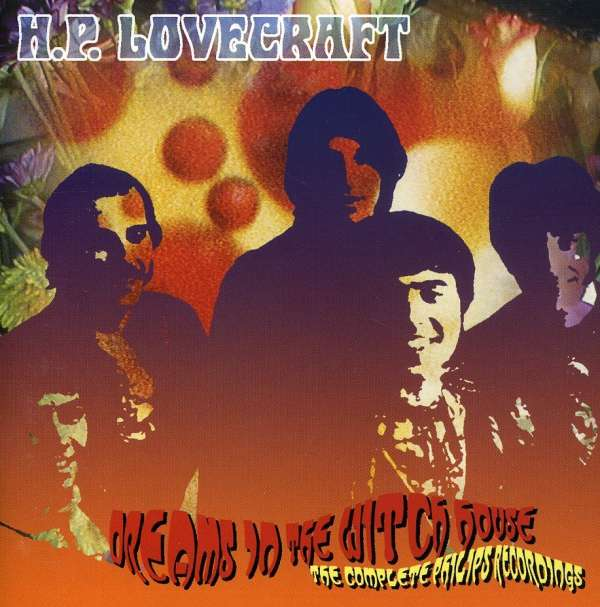 Dreams In The Witch House von der Band H.P. Lovecraft (The Complete Philips Recordings)