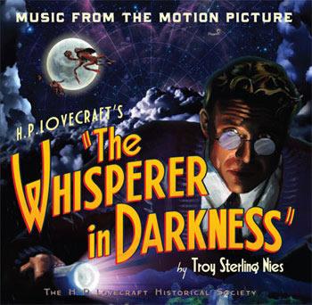 The Whisperer in Darkness (CD) - atmosphärische Musik des gleichnamigen Lovecraft-Films