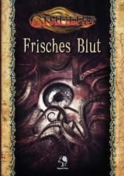Frisches Blut - 4 Abenteuer für Cthulhu