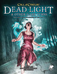 Dead Light & Other Dark Turns - 2 Abenteuer (englisch)
