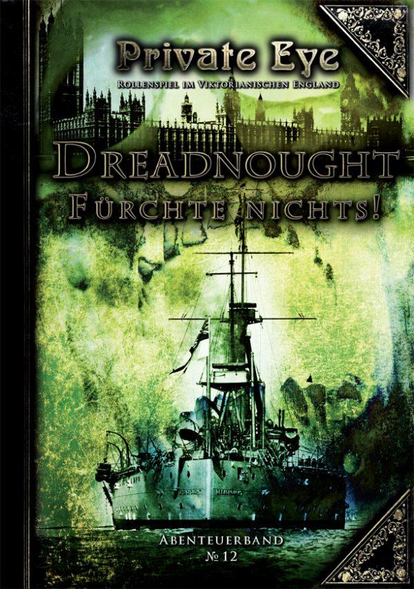 Private Eye - Abenteuerband 12: Dreadnought - Fürchte nichts! (deutsch)