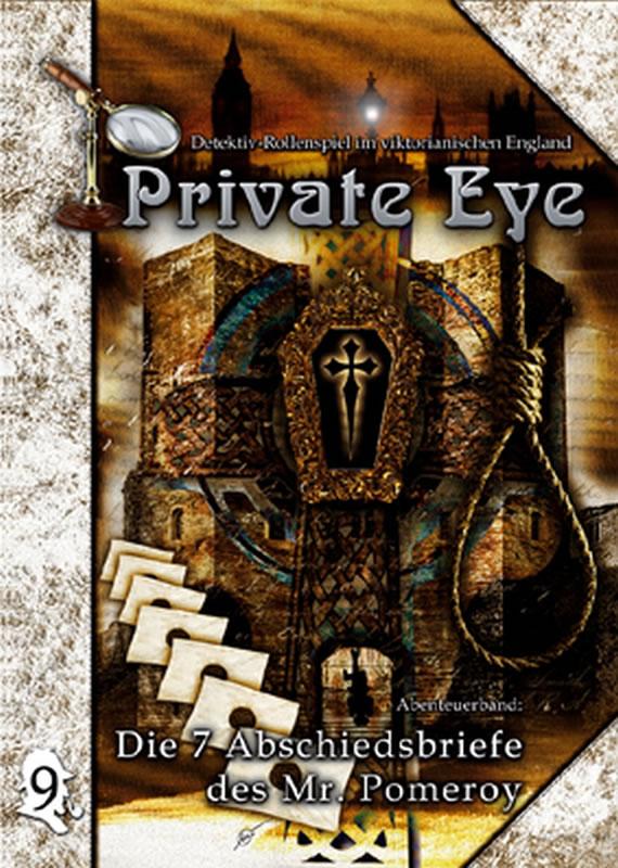 Private Eye - Abenteuerband 9: Die 7 Abschiedsbriefe des Mr. Pommeroy (deutsch)