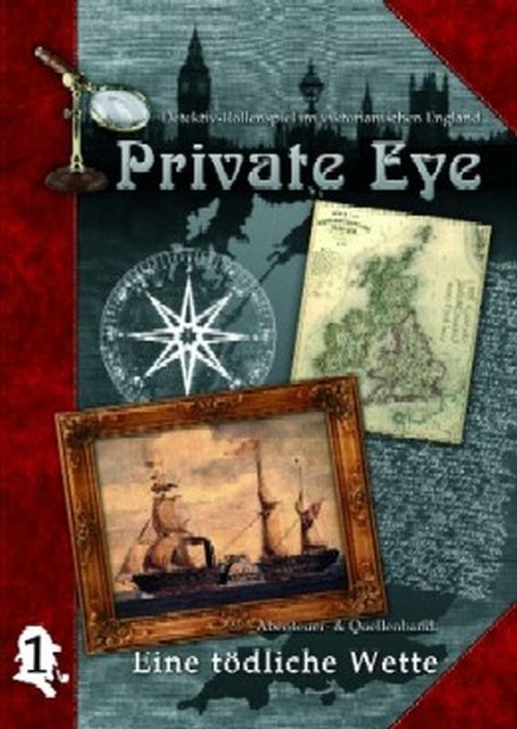 Private Eye - Abenteuerband 1: Eine tödliche Wette (deutsch)