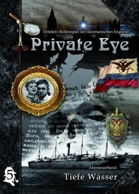 Private Eye - Abenteuerband 5: Tiefe Wasser (deutsch)